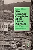 Changing Geography of the UK (0415032423) by Johnston, R.j.