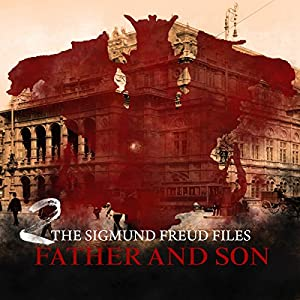 Father and Son (The Sigmund Freud Files 2) Performance