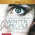 Winter People: Wer die Toten weckt Hörbuch von Jennifer McMahon Gesprochen von: Elisabeth Günther