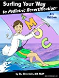 img - for Surfing Your Way to Pediatric Recertification 4th Edition book / textbook / text book