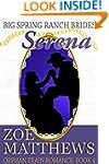 Big Spring Ranch Brides:  Serena (Orp...