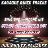 Boogie Woogie Bugle Boy (Karaoke Version) (Originally Performed By the Andrews Sisters)