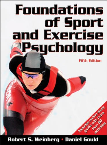 Foundations of Sport and Exercise Psychology, Fifth Edition