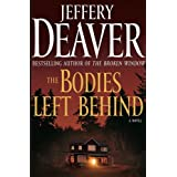 The Bodies Left Behind: A Novelby Jeffery Deaver