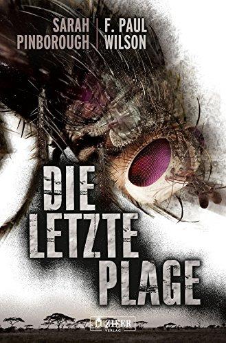 Die letzte Plage: Thriller (German Edition) PDF