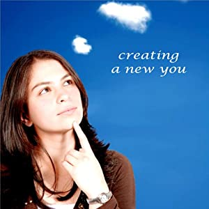 Creating a New You Audiobook