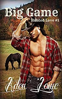 Big Game: Hunted Love #1 by Aden Lowe ebook deal