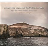 img - for Channel Islands National Park and National Marine Sanctuary- California's Galapagos book / textbook / text book