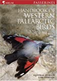 Cover of Handbook of Western Palearctic Birds by Hadoram Shirihai Lars Svensson 0713645717