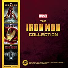 The Iron Man Collection: Marvel's Iron Man, Marvel's Iron Man 2, and Marvel's Iron Man 3 (       UNABRIDGED) by Marvel Press Narrated by Will Damron