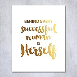 Behind Every Successful Woman Is Herself Gold Foil Print Small Poster Boss Lady Chic Girly Office Wall Art 5 inches x 7 inches