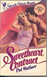 img - for Sweetheart Contract (Silhouette Intimate Moments) by Pat Wallace (1983-05-03) book / textbook / text book
