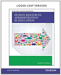 Human Resources Administration in Education, 10th Edition