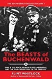 img - for The Beasts of Buchenwald: Karl & Ilse Koch, Human-skin Lampshades, and the War-crimes Trial of the Century (The Buchenwald Trilogy) book / textbook / text book