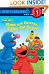 Elmo and Grover, Come on Over (Sesame...