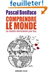 Comprendre le Monde: Les relations in...