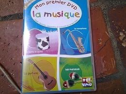 Mon Premier Dvd - La Musique