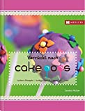 Verrückt nach Cakepops: Leckere Rezepte - lustige Motive - neue