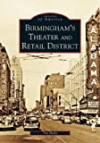 Birmingham's Theater and Retail District (AL) (Images of America)