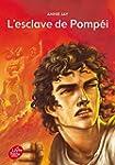 ESCLAVE DE POMP�I (L')
