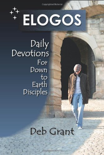 ELOGOS: Daily Devotions for Down to Earth Disciples