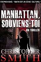 Manhattan, Souviens-Toi (5�me Avenue t. 4)