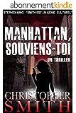 Manhattan, Souviens-Toi (5ème Avenue t. 4)