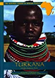 Turkana (Heritage Library of African Peoples)