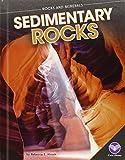Sedimentary Rocks (Rocks and Minerals)