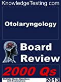 img - for Otolaryngology Board Review (Board Review in Otolaryngology Book 1) book / textbook / text book