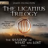 The Shadow of What Was Lost: The Licanius Trilogy, Book 1 (Unabridged)