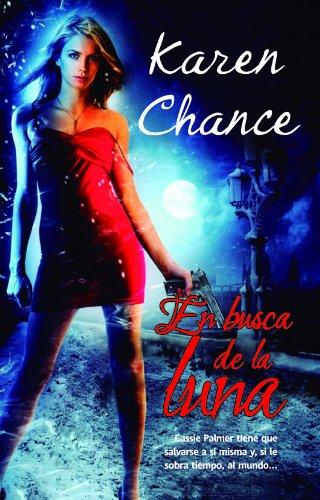 Karen Chance - En busca de la luna