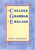A College Grammar of English (0582285976) by Greenbaum, sidney