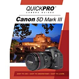 Canon 5D Mark III Instructional DVD by QuickPro Camera Guides