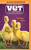 Treading Water (Vet Volunteers Series)