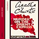 Murder on the Orient Express (       UNABRIDGED) by Agatha Christie Narrated by David Suchet