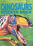 The Usborne Dinosaurs Sticker Book (Usborne Spotter's Sticker Books) (0794501834) by David Norman