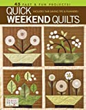 Debbie Mumm Quick Weekend Quilts