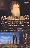 A History of Britain: V. 2: The British Wars, 1603-1776 (Vol 2) (0563487186) by Schama, Simon