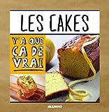 Les cakes : 50 recettes