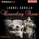 Unraveling Anne   Laurel Saville