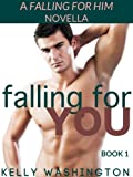 img - for Falling For You (Falling For Him #1) (Falling For Him (A M/M Military Love Story)) book / textbook / text book