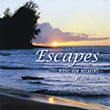 Escapes-Music for Relaxing, meditation, gratitude, therapy, healing, massage, yoga, or just winding down.