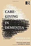 img - for Care-Giving in Dementia: Volume 1: Research and Applications: Vol 1 by James Birren (Foreword), Gemma M. M. Jones (Editor), Bere M. L. Miesen (Editor) (7-Oct-1993) Paperback book / textbook / text book
