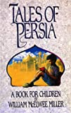 Tales of Persia: A Book for Children