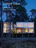 img - for Loblolly House: Elements of a New Architecture + DVD by Stephen Kieran (2008-06-19) book / textbook / text book