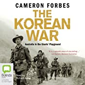 The Korean War | [Cameron Forbes]