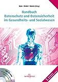 Handbuch Datenschutz und Datensicherheit im Gesundheits- und Sozialwesen
