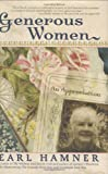 Generous Women: An Appreciation (1581825536) by Hamner, Earl