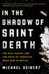 In the Shadow of Saint Death: The Gul...
